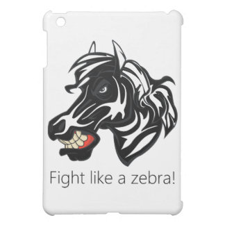 Fight Like a Zebra.png Case For The iPad Mini