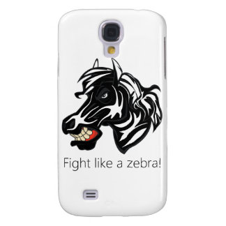 Fight Like a Zebra.png Galaxy S4 Cover