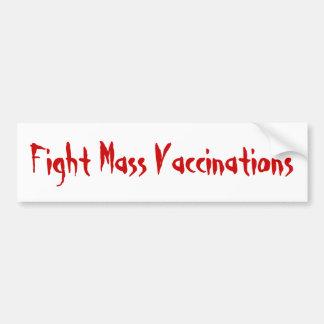 Fight Mass VACCINATIONS - Blood Red Car Bumper Sticker