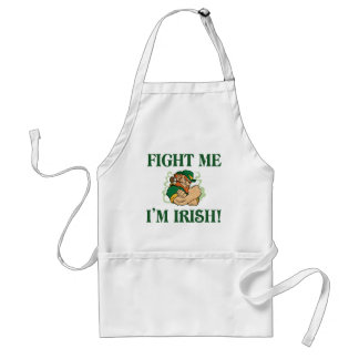 Fight Me I m Irish Apron