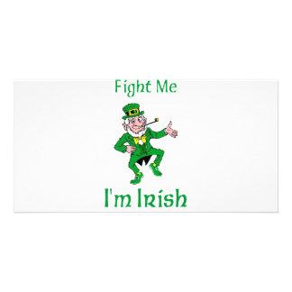 Fight Me I m Irish Photo Card
