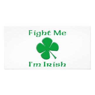 Fight Me I m Irish Picture Card