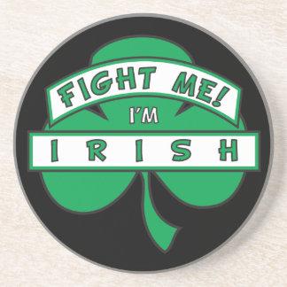 Fight Me I'm Irish Coaster