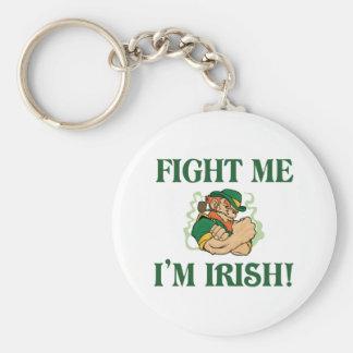 Fight Me I'm Irish Key Chain
