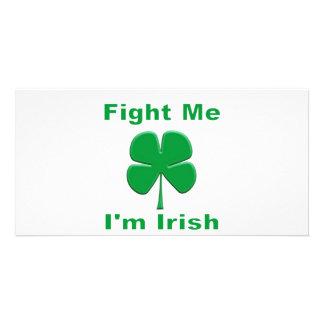 Fight Me I'm Irish Custom Photo Card
