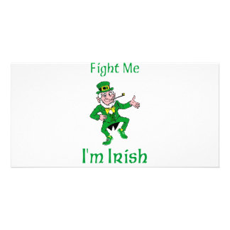 Fight Me I'm Irish Photo Card