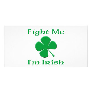 Fight Me I'm Irish Picture Card