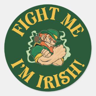 Fight Me I'm Irish Round Sticker