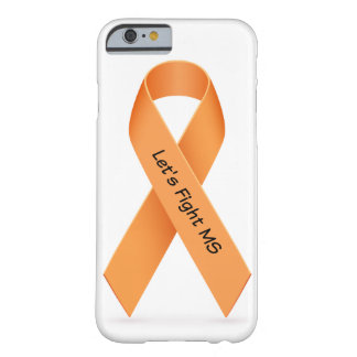 Fight MS (Multiple Sclerosis) Case Barely There iPhone 6 Case