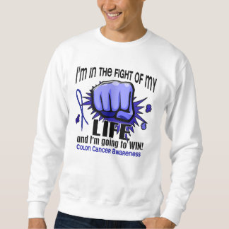 Fight Of My Life 2 Colon Cancer Sweatshirt