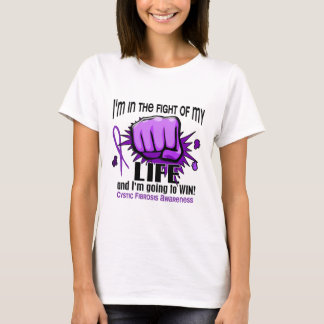 Fight Of My Life 2 Cystic Fibrosis T-Shirt