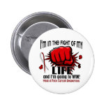Fight Of My Life 2 Head And Neck Cancer Button