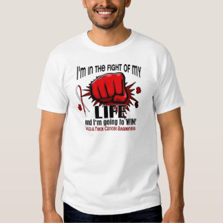 Fight Of My Life 2 Head And Neck Cancer Tshirts