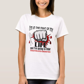 Fight Of My Life 2 Mesothelioma T-Shirt