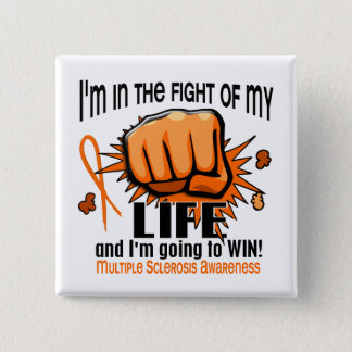 Fight Of My Life 2 Multiple Sclerosis 15 Cm Square Badge