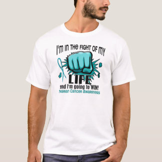 Fight Of My Life 2 Ovarian Cancer T-Shirt