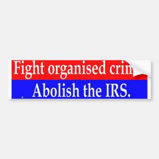 Fight organised crime car bumper sticker