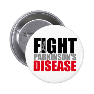 FIGHT Parkisons Disease 6 Cm Round Badge