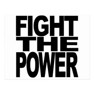 Fight The Power Post Card