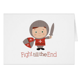 Fight Till The End Greeting Cards