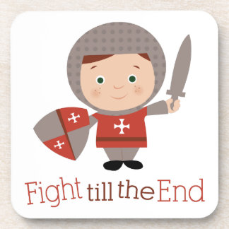 Fight Till The End Coasters