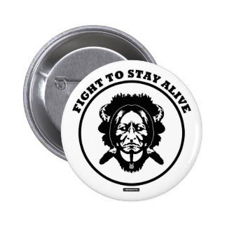Fight to STAY ALIVE 2¼ Inch roud button