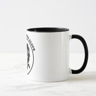 """Fight to STAY ALIVE"" b/w mug"