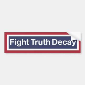 Fight Truth Decay Bumper Sticker