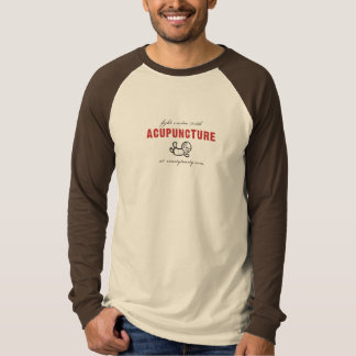 Fight Voodoo With Acupuncture T-Shirt
