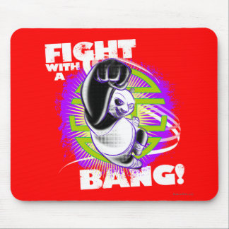 Fight with a Bang Mouse Mat