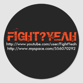 FIGHT YEAH ROUND STICKERS