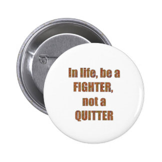 FIGHTER vs Quitter TEMPLATE Resellers Welcome GIFT 6 Cm Round Badge