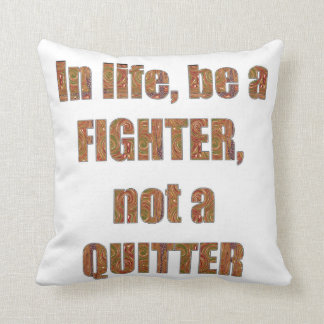 FIGHTER vs Quitter TEMPLATE Resellers Welcome GIFT Pillow
