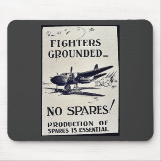 Fighters Grounded No Spares Mouse Pad