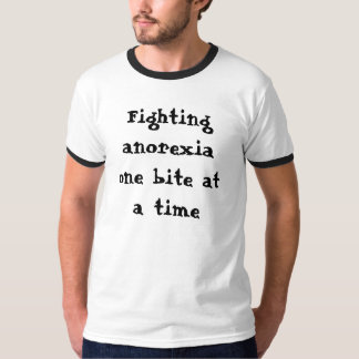 Fighting anorexia  T-Shirt