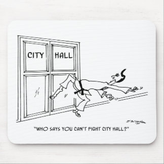 Fighting City Hall Mousepads