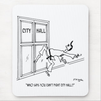 Fighting City Hall Mousepad