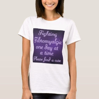 Fighting fibromyalgia - one day at a time T-Shirt