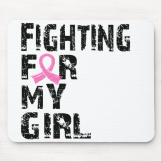 Fighting For My Girl Breast Cancer 21 Mouse Pad