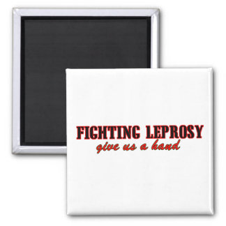 Fighting Leprosy Magnet