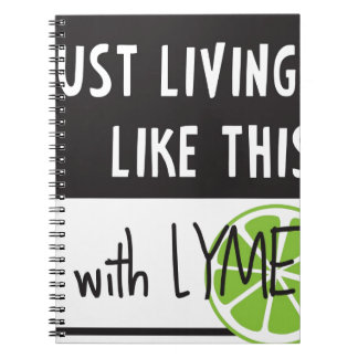Fighting LYME disease Spiral Note Books