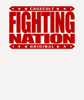 FIGHTING NATION - In Mixed Martial Arts, We Trust T Shirt