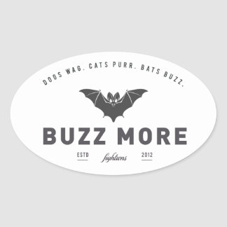 Fightwns' 'Buzz More' Sticker