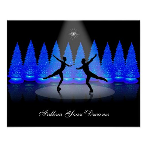 Figure skating Follow your dreams poster