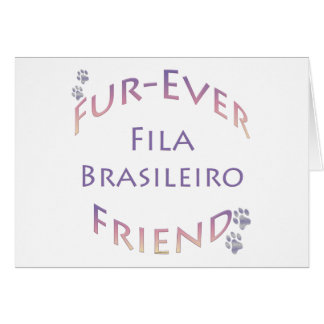 Fila Brasileiro Furever Greeting Card