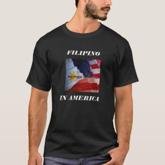 FILAM 3, IN AMERICA, FILIPINO T-Shirt
