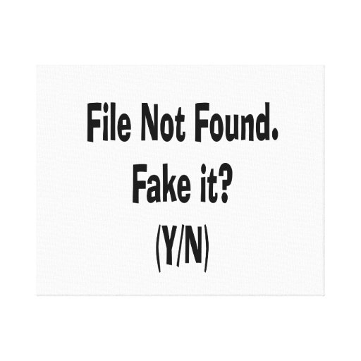 file not found black text funny computer design stretched canvas prints
