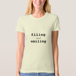 Filing and Smiling T-Shirt