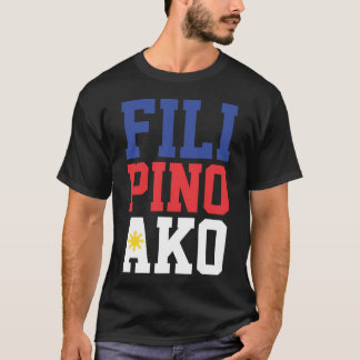Filipino Ako (Front & Back) T-Shirt