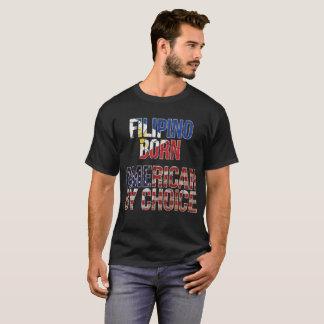 Filipino Born American by Choice National Flag T-Shirt